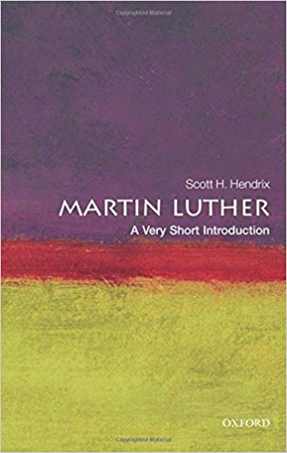 Martin Luther [A Very Short Introduction]
