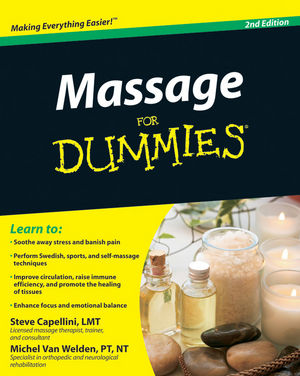Massage For Dummies® [2nd Edition]