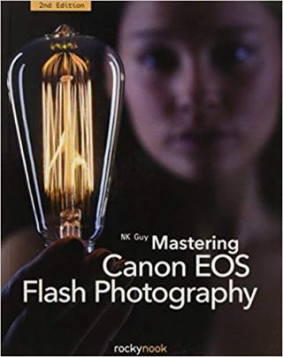 Mastering Canon EOS Flash Photography [2nd Edition]