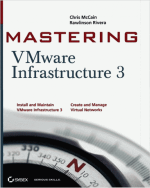 Mastering VMware®  Infrastructure3