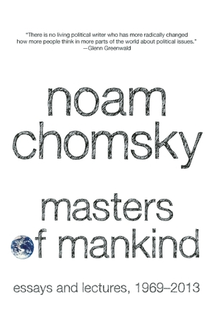 Masters of Mankind [Essays and Lectures, 1969-2013]