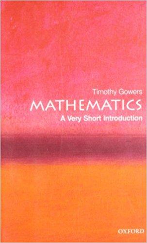 Mathematics [A Very Short Introduction]