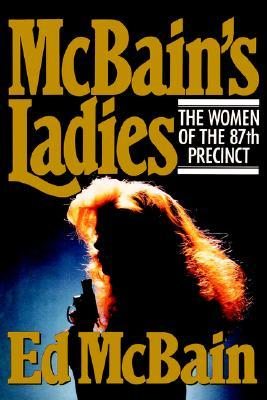 McBain's Ladies: The Women of the 87th Precinct
