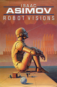 Мечты роботов (Сборник рассказов и эссе)