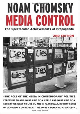 Media Control, Second Edition: The Spectacular Achievements of Propaganda