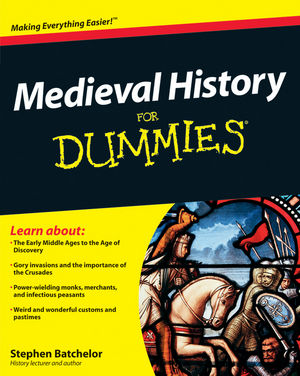 Medieval History For Dummies®