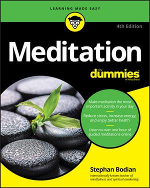 Meditation For Dummies® [4th Edition]