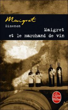 Мегрэ и виноторговец