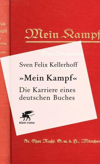 """""""Mein Kampf"""". Die Karriere eines deutschen Buches [DE]"""