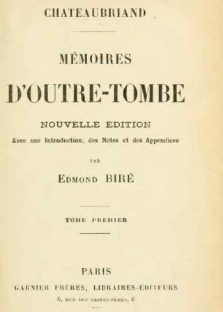 Mémoires d'Outre-Tombe. Tome I