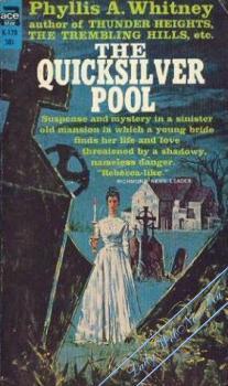Мерцающий пруд [The Quicksilver Pool]