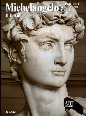 Michelangelo - Il David (Art dossier Giunti)