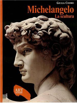 Michelangelo - La scultura (Art dossier Giunti)