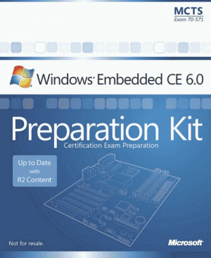 Microsoft Windows Embedded CE 6.0 Exam Preparation Kit
