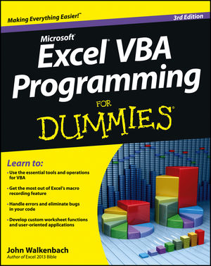 Microsoft® Excel® VBA Programming For Dummies® [3rd Edition]