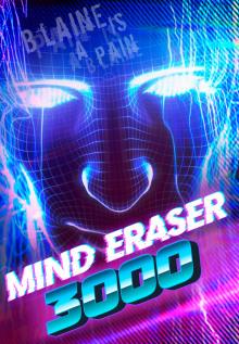 Mind Eraser 3000