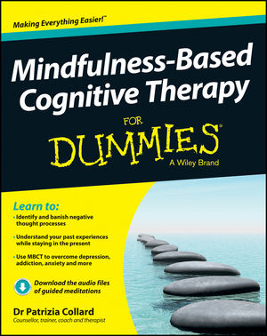Mindfulness-Based Cognitive Therapy For Dummies®