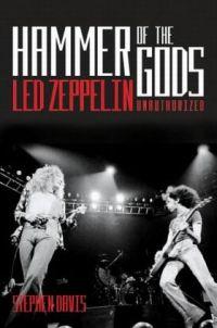 Молот богов. Led Zeppelin без прикрас