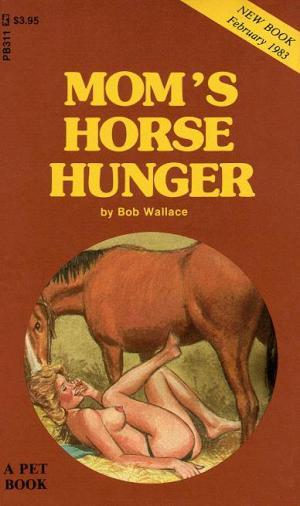 Mom's Horse Hunger