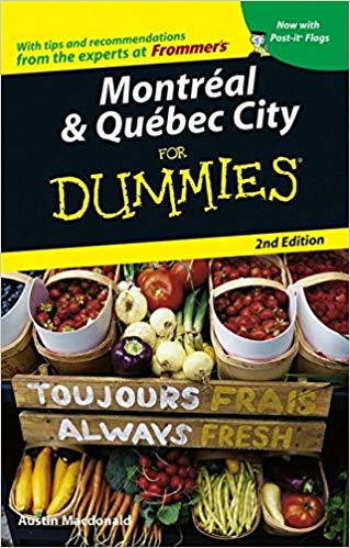 Montréal & Québec City For Dummies® [2d Edition]