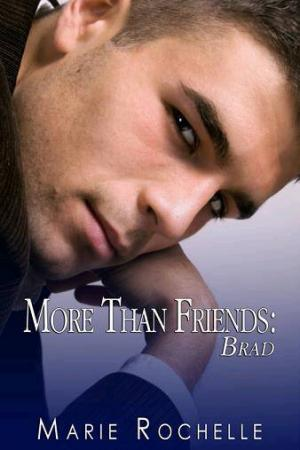 More Than Friends: Brad