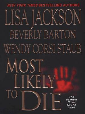 Most Likely To Die [An omnibus of novels]