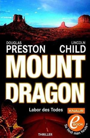 Mount Dragon. Labor des Todes [de]