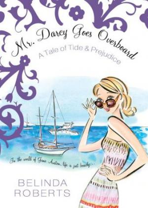 Mr. Darcy Goes Overboard: A Tale of Tide & Prejudice