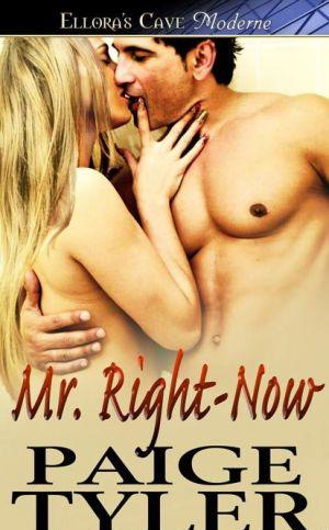 Mr. Right-now