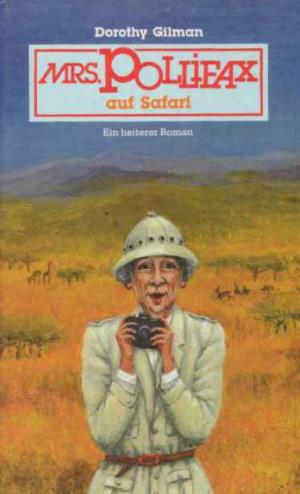 Mrs. Pollifax auf Safari. Ein heiterer Roman.