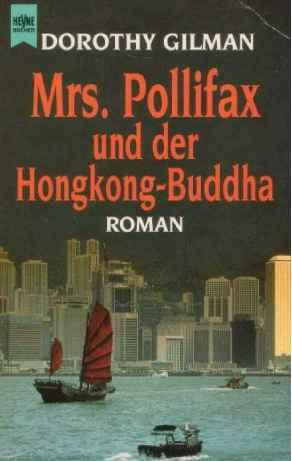 Mrs. Pollifax und der Hongkong-Buddha. Ein heiterer Roman