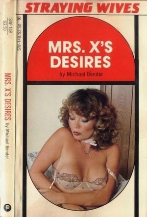 Mrs . X_s desires
