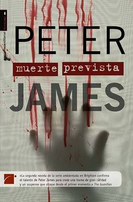 Muerte prevista - Peter James