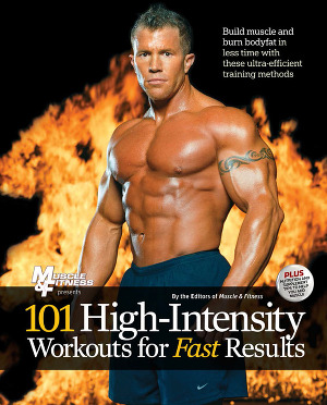 Muscle & Fitness - 101 High Intensity Workouts for Fast Results