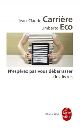 N'espérez pas vous débarrasser des livres