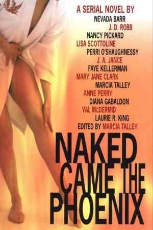 Naked Came The Phoenix [anthology]