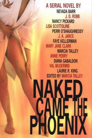 Naked Came The Phoenix [anthology]
