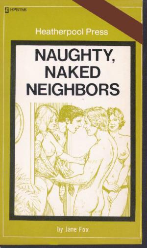 Naughty, naked neighbors