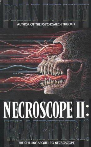 Necroscope II: Wamphyri!