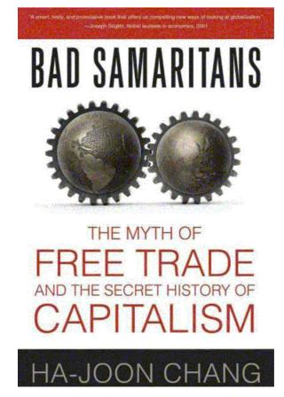 Недобрые Самаритяне: Миф о свободе торговли и Тайная История капитализма