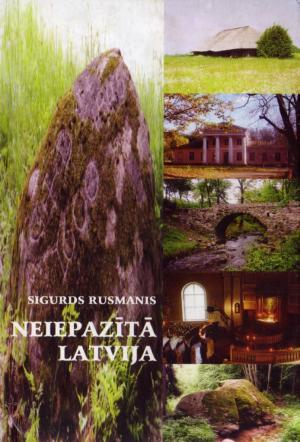 Neiepazītā Latvija