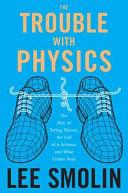 Неприятности с физикой [Взлет теории струн, упадок науки и что за этим следует]