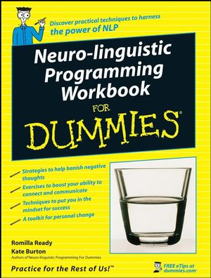 Neuro-Linguistic Programming Workbook For Dummies®