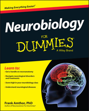 Neurobiology For Dummies®