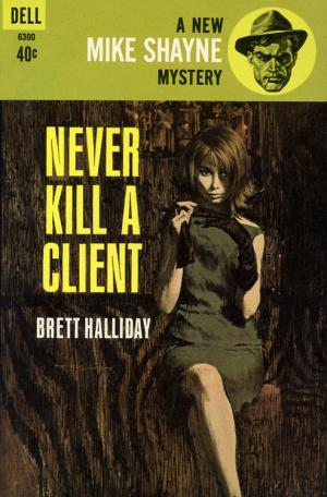 Never Kill a Client