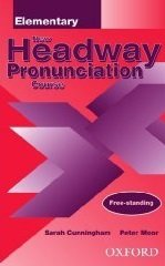 New Headway Pronunciation Course: Elementary.