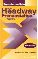 New Headway Pronunciation Course: Pre-Intermediate
