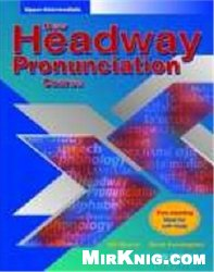 New Headway Pronunciation Course: Upper-Intermediate