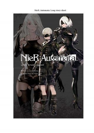 NieR: Automata: Long Story Short (русский перевод)