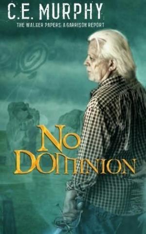 No Dominion: A Garrison Report